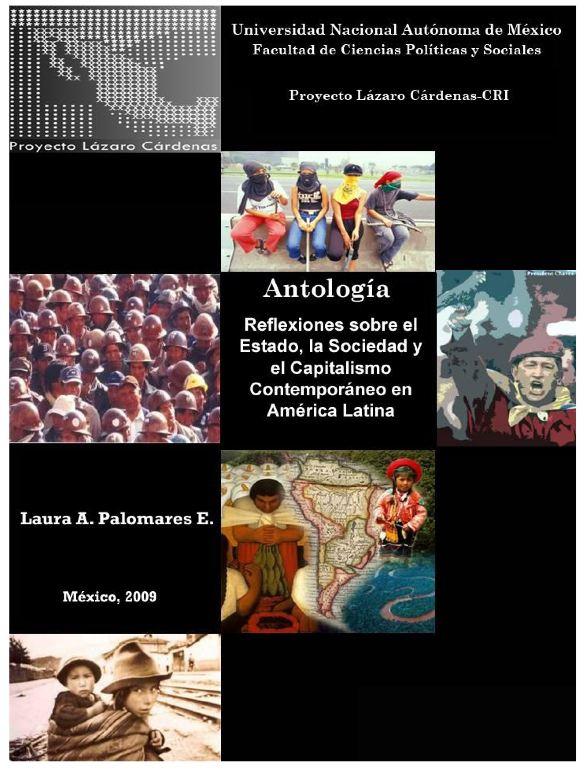 Antología. Reflexiones sobre el Estado, la Sociedad y el Capitalismo Contemporáneo en América Latina