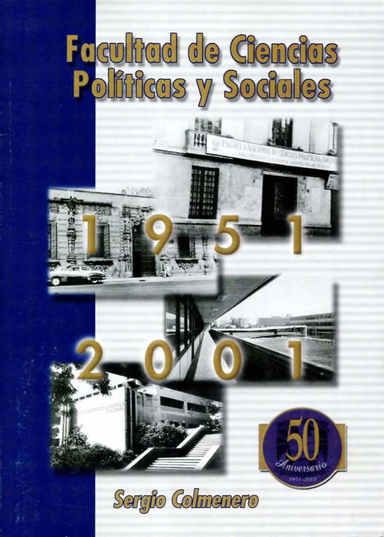Facultad de Ciencias Políticas y Sociales 1951 - 2001