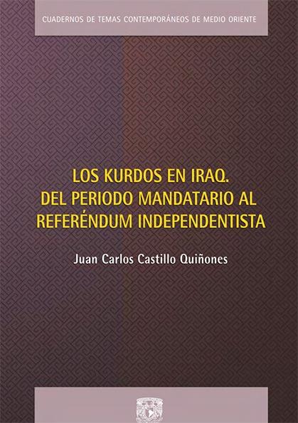 Los kurdos en Iraq. Del Periodo Mandatario al Referéndum Independentista