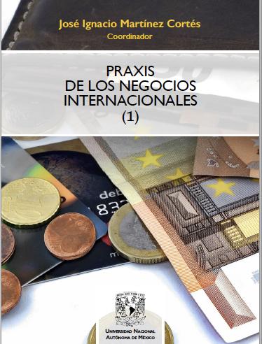 Praxis de los Negocios Internacionales 1