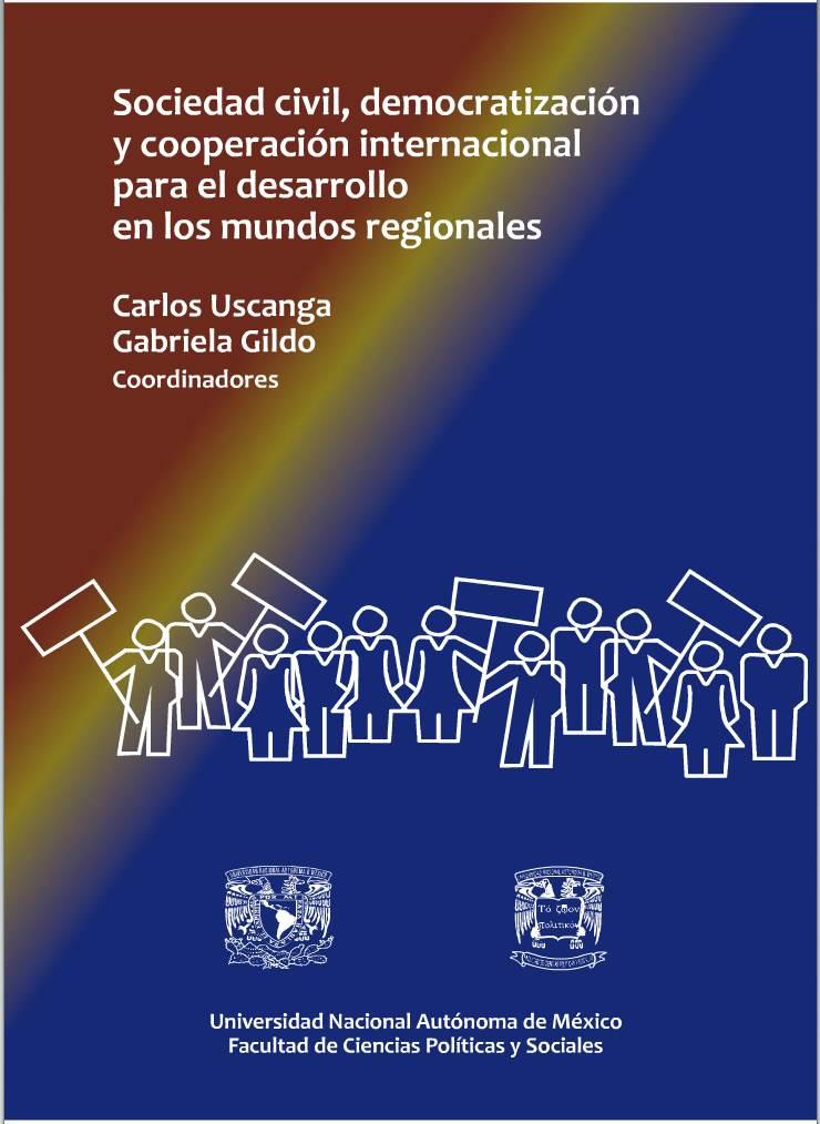 Sociedad civil, democratización y cooperación internacional para el desarrollo en los mundos regionales