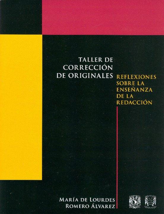 Taller de corrección de originales: Reflexiones sobre la enseñanza de la redacción