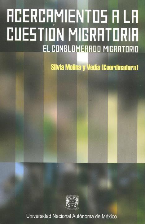 Acercamientos a la Cuestión Migratoria El Conglomerado Migratorio