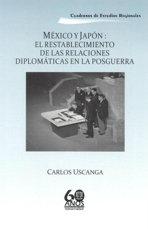 México y Japón: El establecimiento de las relaciones diplomáticas en la posguerra