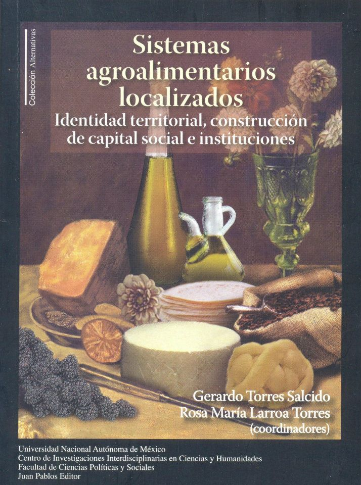 Sistemas agroalimentarios localizados Identidad territorial, construcción de capital social e instituciones