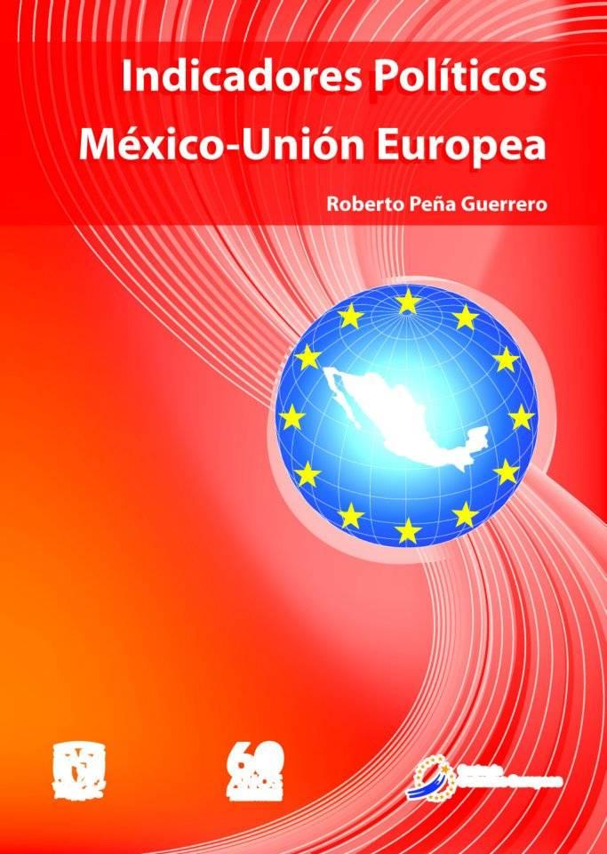 Indicadores Políticos México-Unión Europea