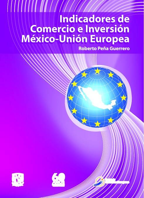 Indicadores de comercio e inversión México-Unión Europea