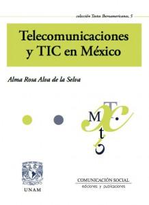 Telecomunicaciones y TIC en México