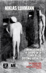Comunicaciones y cuerpo  en la Teoría de los Sistemas Sociales