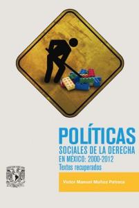 Políticas sociales de la derecha en México: 2000-2012. Textos recuperados