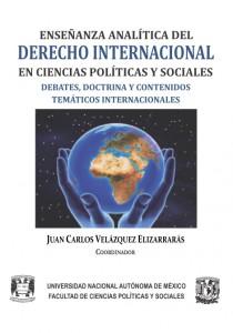Enseñanza analítica del Derecho Internacional en Ciencias Políticas y Sociales. Debates, doctrina y contenidos temáticos internacionales