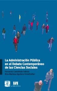 La Administración Pública en el Debate Contemporáneo de las Ciencias Sociales