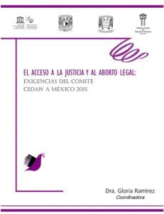 El Acceso a la Justicia y al Aborto Legal: Exigencias del Comite CEDAW a México 2015