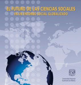 El futuro de las ciencias sociales en un entorno social globalizado