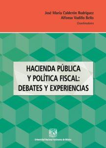Hacienda pública y política fiscal: debates y experiencias