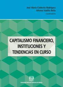 Capitalismo financiero, instituciones y tendencias en curso