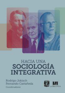 Hacia una sociología integrativa