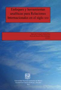 Enfoques y herramientas analíticas para Relaciones Internacionales en el siglo XXI