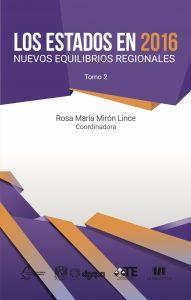 Los Estados en 2016. Nuevos equilibrios regionales (Tomo 2)