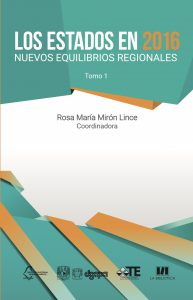 Los Estados en 2016. Nuevos equilibrios regionales (Tomo 1)