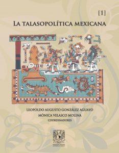La Talasopolítica Mexicana
