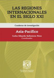 Cuaderno de investigación. Las Regiones Internacionales en el Siglo XXI. Asia-Pacífico