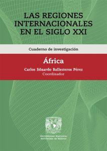 Cuaderno de investigación. Las Regiones Internacionales en el Siglo XXI. África