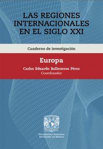 Cuaderno de investigación. Las Regiones Internacionales en el siglo XXI. Europa
