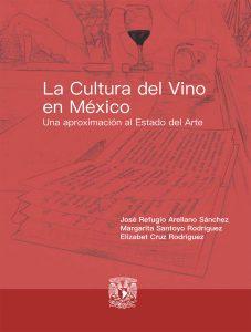 La Cultura del Vino en México. Una aproximación al estado del arte