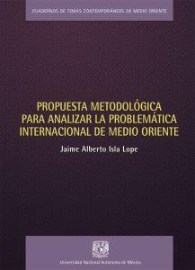 Propuesta metodológica para analizar la problemática internacional de Medio Oriente